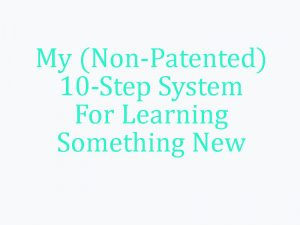 my-non-patented-10-step-system-image
