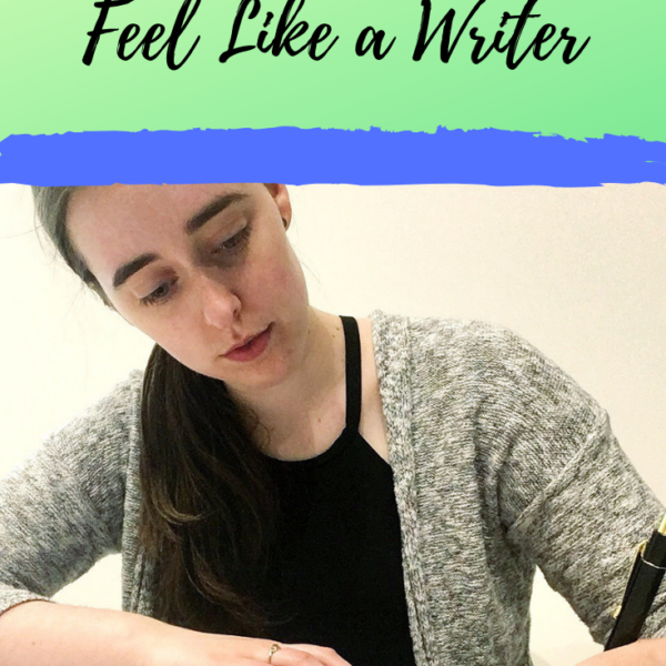 5 Things to Do to Feel Like a Writer