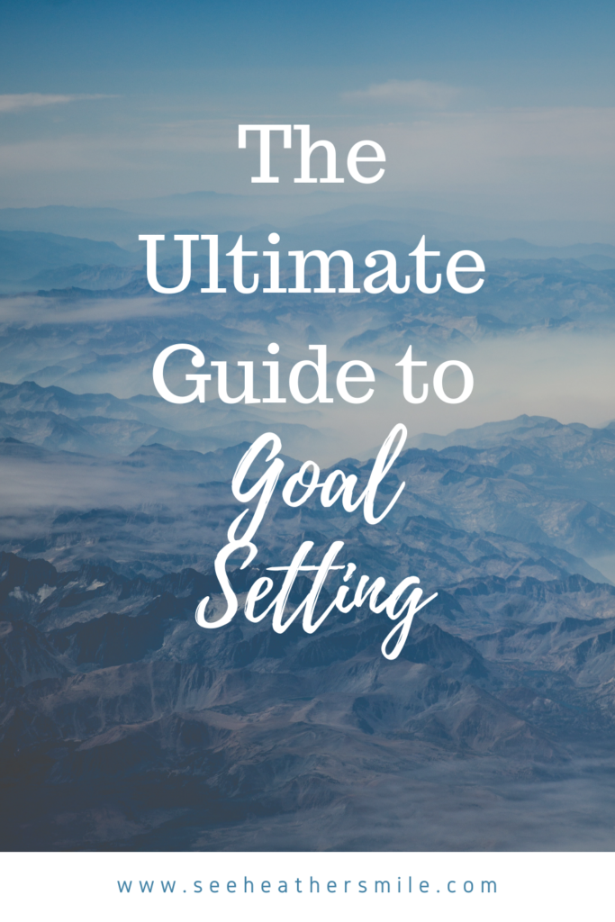 see heather smile, ultimate guide, goal setting, dreams, goals