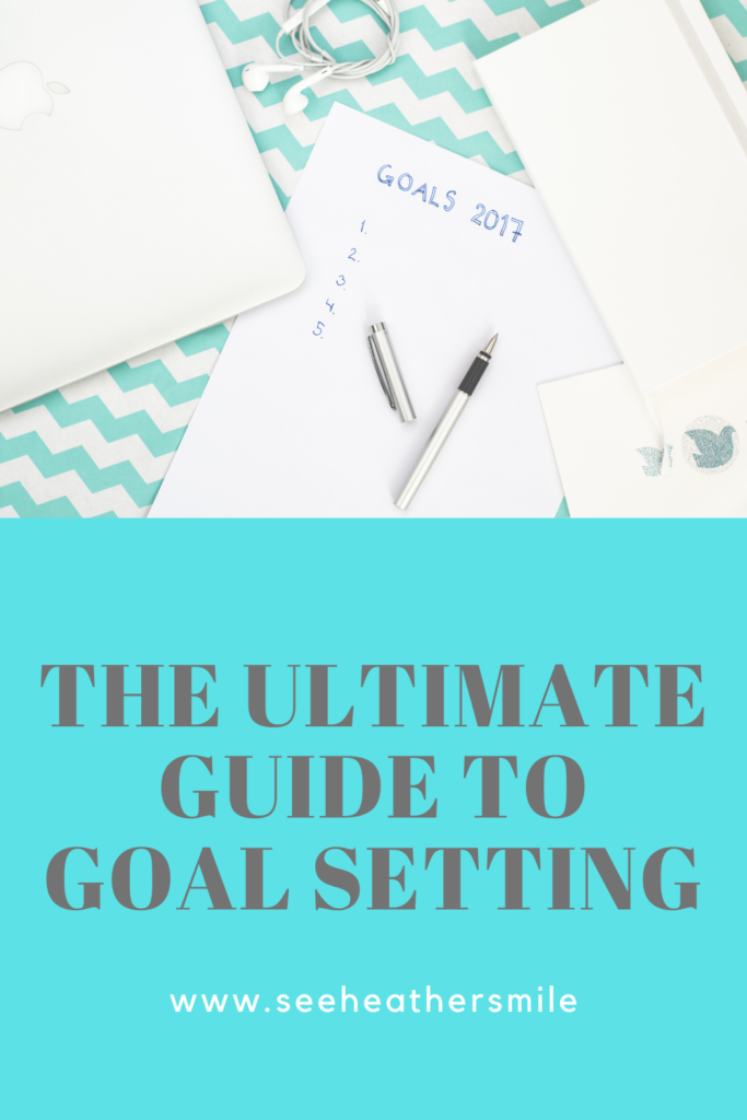 see heather smile, ultimate guide, goal setting, lifestyle, goals, dreams