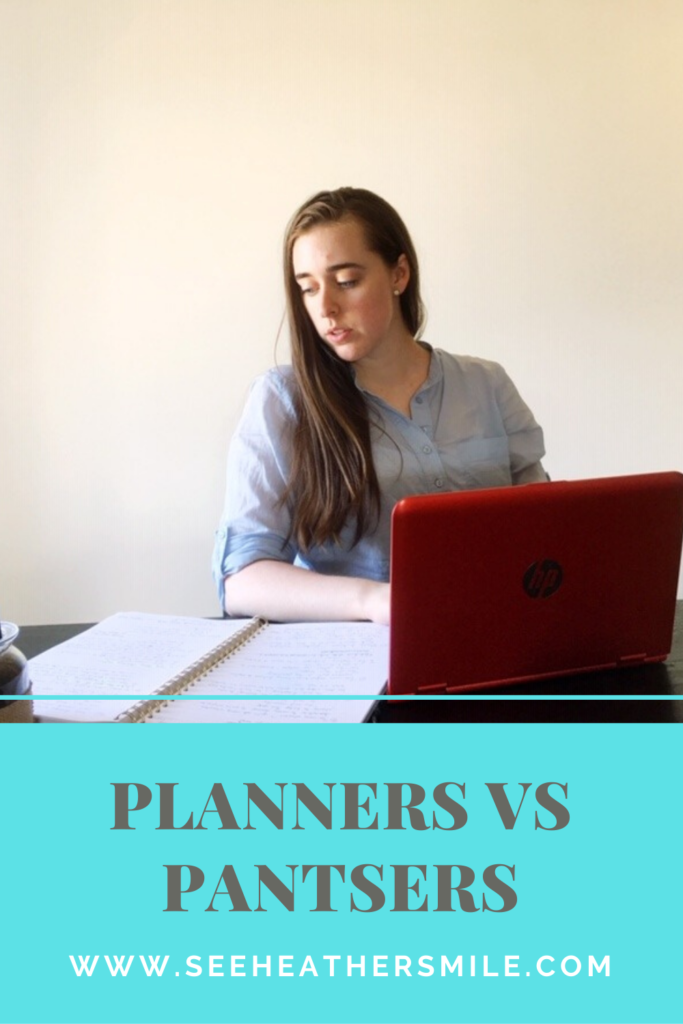 see heather smile, planner, vs, pantser, plantser, nanowrimo, writing, writer, author, fiction, novel, books, outline, outlining, writing process