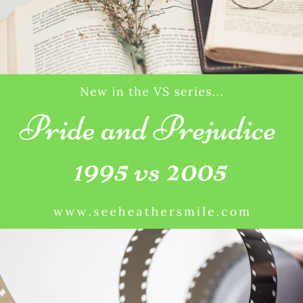 Pride and Prejudice 1995 vs 2005