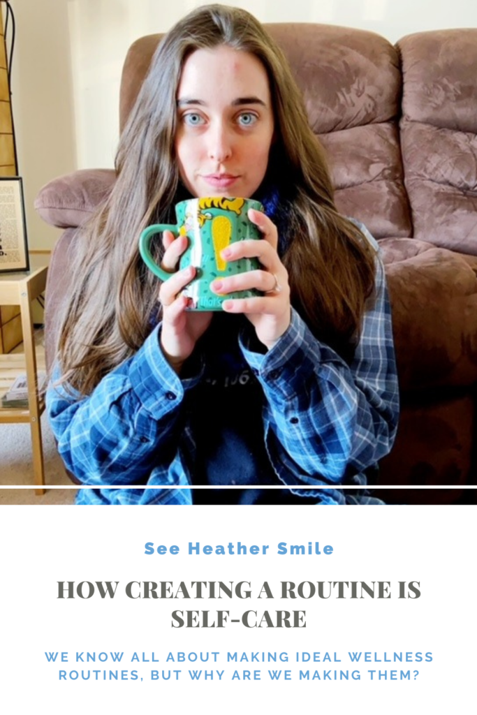 see heather smile, self-care, routine, routing-setting, wellness