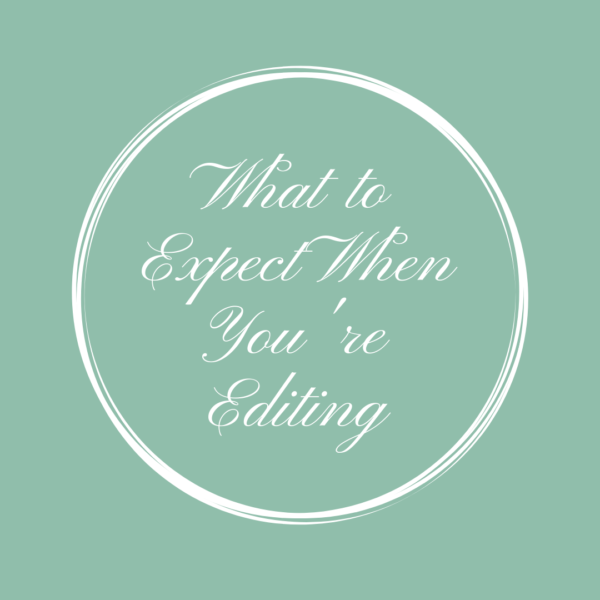 What to Expect When You're Editing